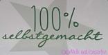 100 Selbsgemacht