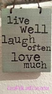live well....ok
