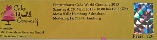 Eintrittskarte Cake World ok